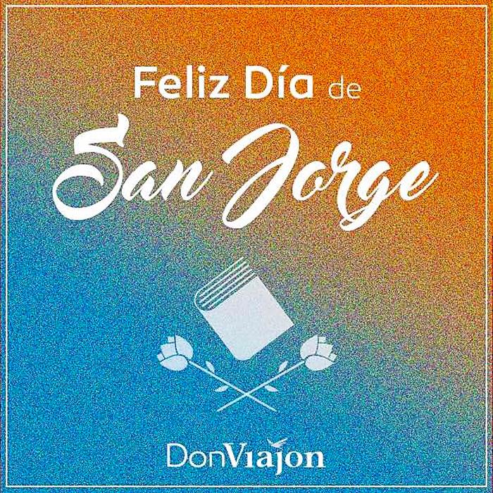 Feliz-dia-de-San-Jorge-Donviajon-Felic-diada-de-Sant-Jordi-turismo-aventura-cultura-espana-europa